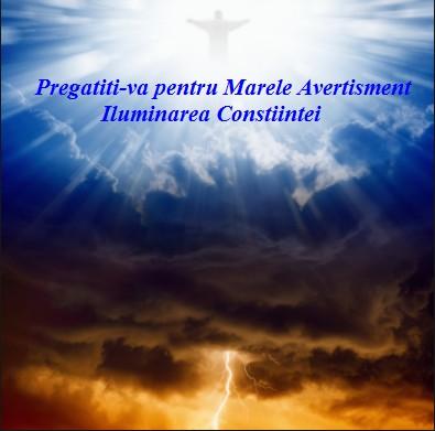 Pregătiți-vă pentru Marele Avertisment–  – Iluminarea Conștiinței!