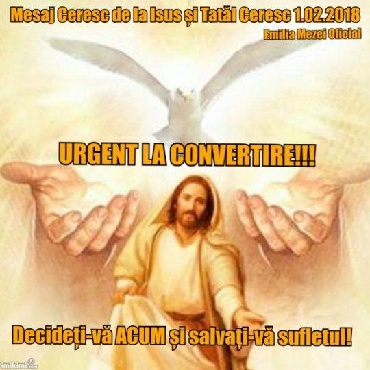 Mesaj Ceresc de la Domnul Isus şi Tatăl Ceresc 1 februarie 2018 URGENT!!!
