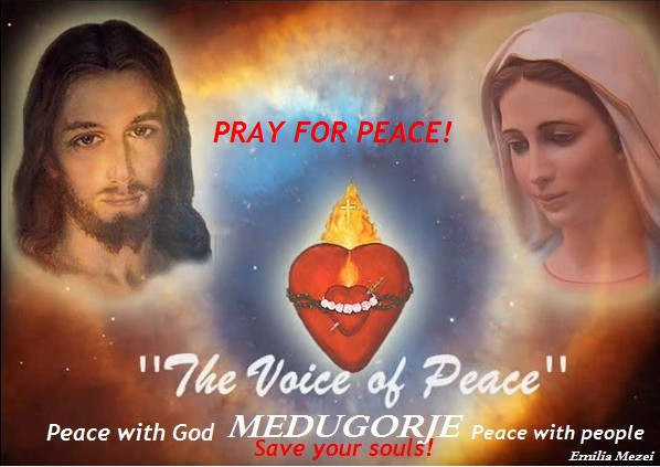 Rugați-vă pentru Pace pe Pămănt! Pacea este în Pericol!!! URGENT!!!
