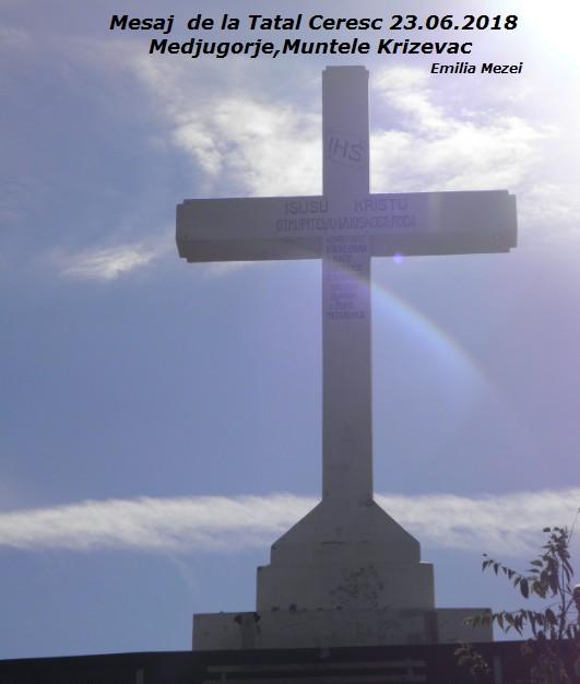 Mesaj de la Tatăl Ceresc 23.06.2018,  Medugorje,Krizevac URGENT!!!