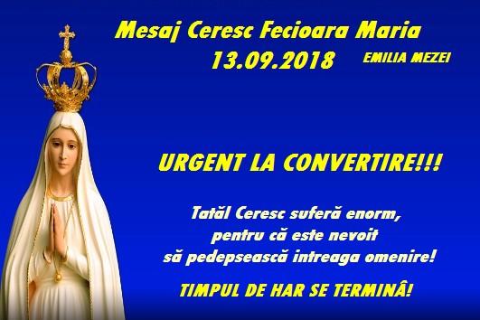 Mesaj Ceresc de la Fecioara Maria,Regina Cerului,Regina Păcii 13.09.2018