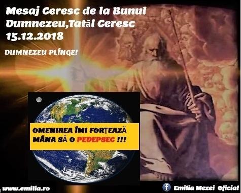 Mesaj Ceresc de la Bunul Dumnezeu,15.12.2018  Dumnezeu  Plînge….!!!