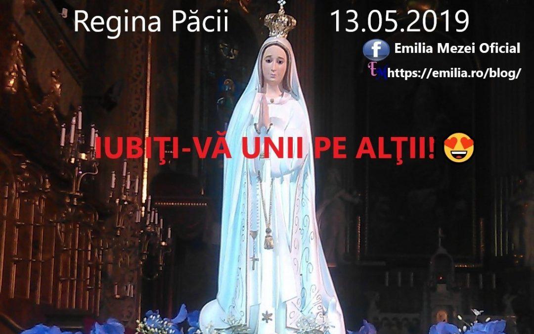Mesaj scurt transmis de Fecioara Maria 13.05.2019 Iubiți-vă unii pe alții!