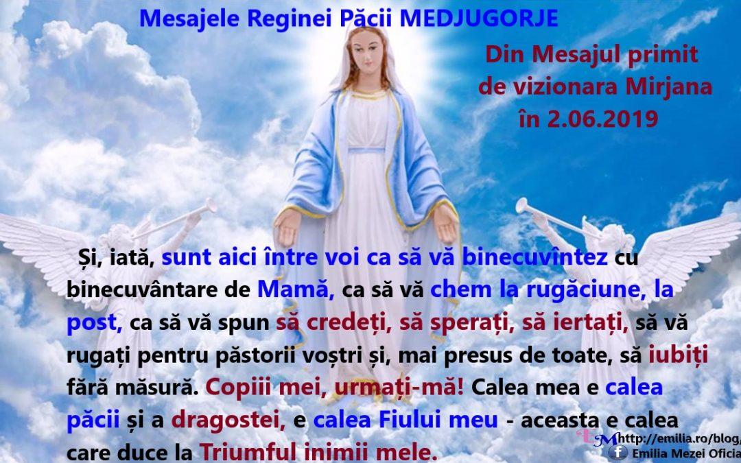 Mesajele Reginei Păcii MEDJUGORJE 25.05.2019 si 2.06.2019