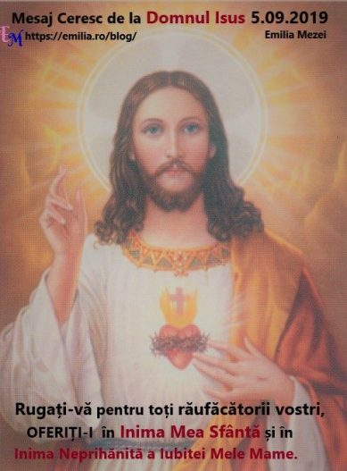 Mesaj Ceresc de la Domnul Isus 5.09.2019