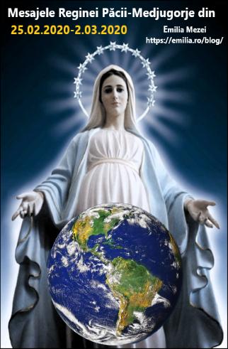 Mesajele Reginei Păcii Medjugorje din 25 februarie și 2 martie 2020
