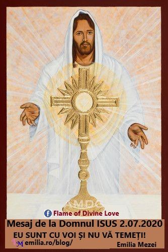 Mesaj de la Domnul Isus prima joi 2 iulie 2020  în timpul Adorației Euharistice.