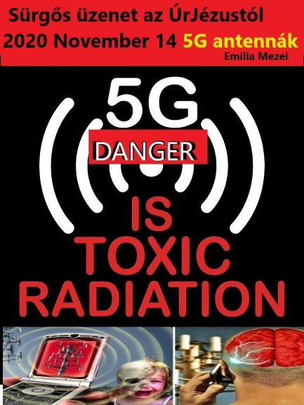 Sürgős üzenet az ÚrJézustól 2020 November 14 5G antennák