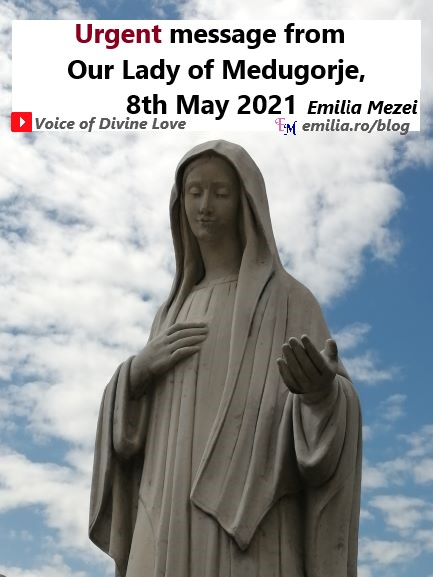 Urgent-message-from-Our-Lady-of-Medugorje-8th-May-2021-EmiliaMezei