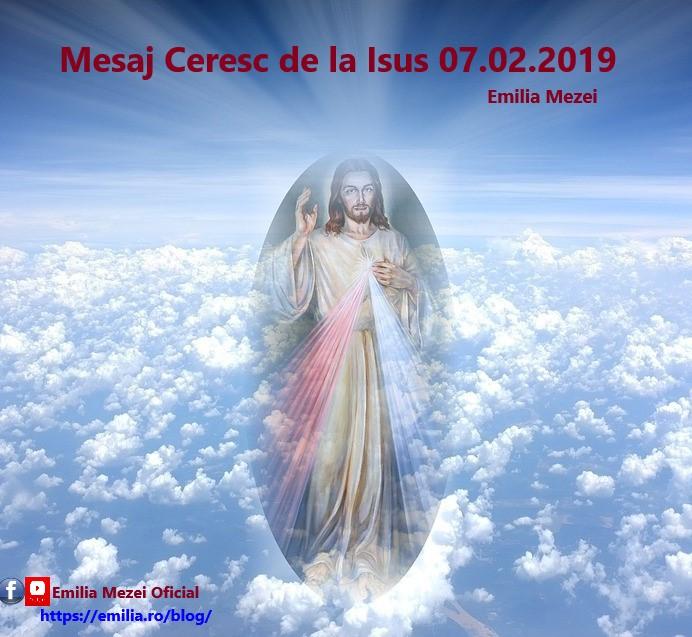 Mesaj Ceresc de la Isus 07.02.2019