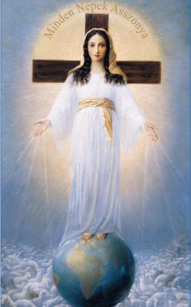 """""""Minden Népek Asszonya"""" Ima az emberiség megmentéséért!!!"""