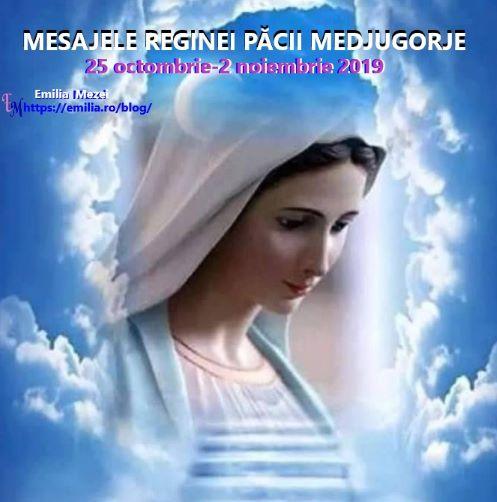 Mesajele Reginei Păcii-Medjugorje din 25 octombrie-2 noiembrie 2019