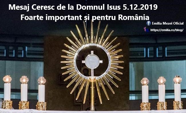 Mesaj Ceresc de la Domnul Isus 5.12.2019