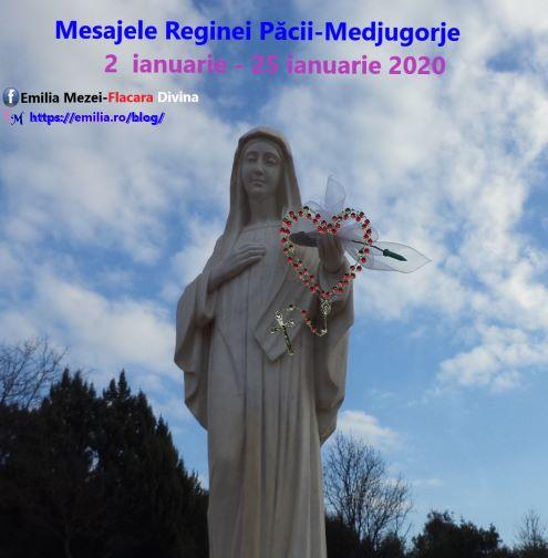 Mesajele Reginei Păcii-Medjugorje din 2 ianuarie și 25 ianuarie 2020