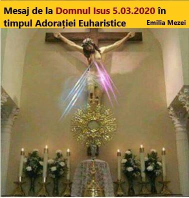 Mesaj de la Domnul Isus 5.03.2020 în timpul Adorației Euharistice