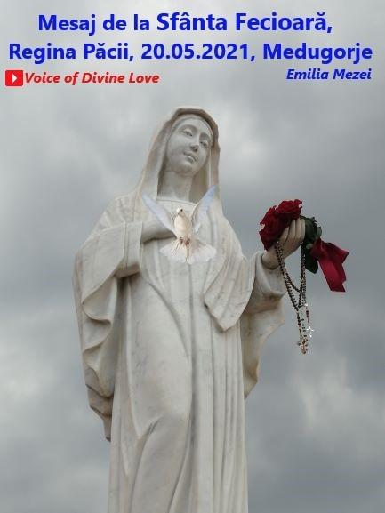 Mesaj de la Sfânta Fecioară, Regina Păcii, 20.05.2021, Medugorje