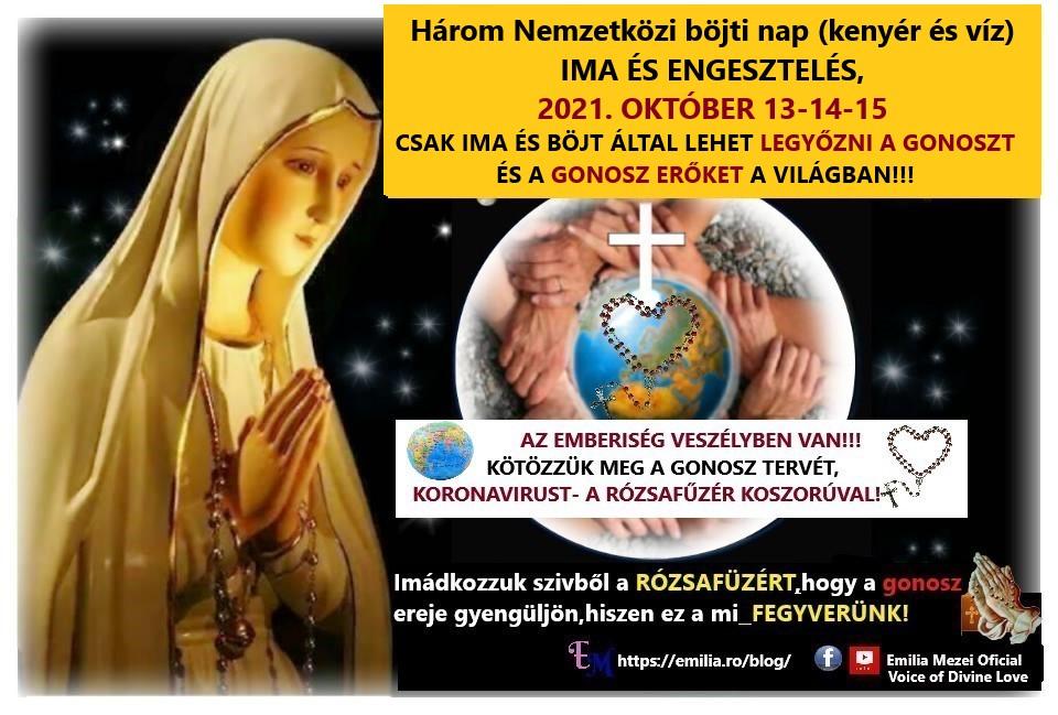 Három Nemzetközi böjti nap (kenyér és víz) IMA ÉS ENGESZTELÉS, 2021. OKTÓBER 13-14-15